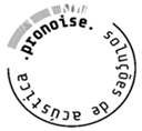PRONOISE – SOLUÇÕES DE ACÚSTICA, LDA